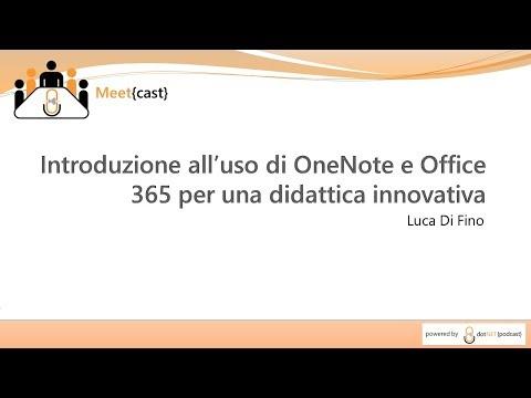 Introduzione all'uso di OneNote e Office 365 per una didattica innovativa