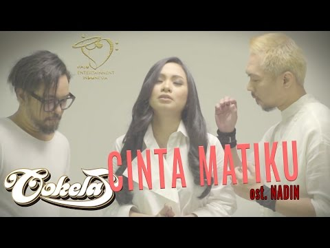 COKELAT - CINTA MATIKU Ost. NADIN - Official Lyrics Video