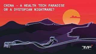 China - A Health Tech Paradise Or A Dystopian Nightmare? - The Medical Futurist