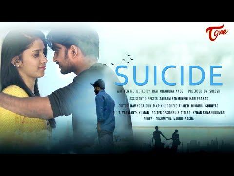 SUICIDE   Telugu Short Film 2018   By Ravi Chandra Ande   TeluguOne