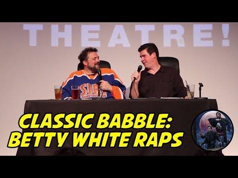 Classic-Babble: Betty White Raps