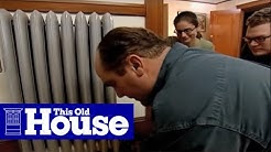How to Maintain a Steam Radiator - This Old House