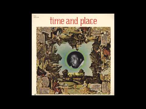 Lee Moses - Time and Place full album