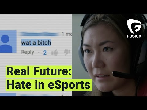 Real Future: A Female eSports Champion Speaks Out About Harassment (Episode 7)