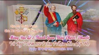 Lễ Thánh Phêrô và PhaoLô quan thầy Giáo họ Thánh Phêrô - Giáo xứ Trung Lao (Pat1)