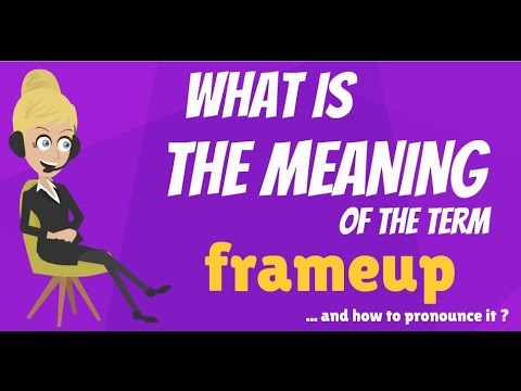 What is FRAMEUP? What does FRAMEUP mean? FRAMEUP meaning, definition & explanation