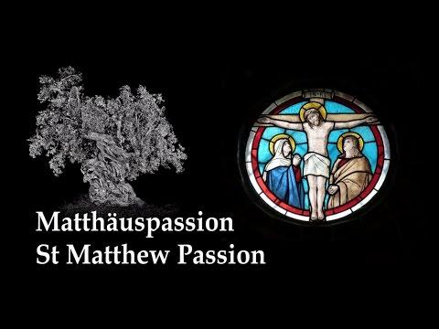 J. S. Bach: St Matthew Passion, Part 1 (Gardiner 2017) [UT]