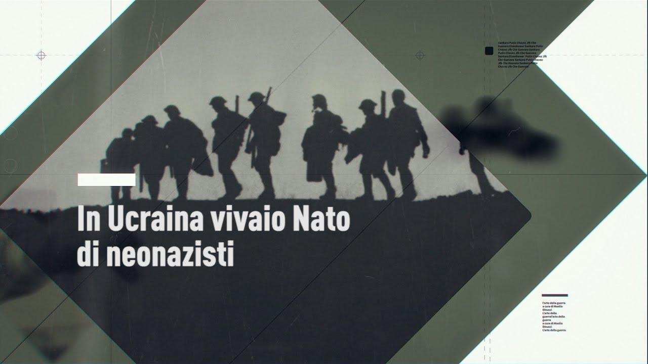 L'Arte della Guerra: In Ucraina vivaio Nato di neonazisti (IT, EN, DE, FR, SP, PT, RO, DAN, NL,