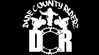DADE County Riderz  just another Day in the 305