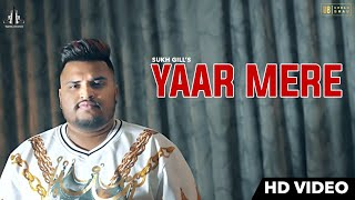 Yaar Mere Sukh Gill Urban Bhau New Punjabi Songs Latest Punjabi Songs 2018