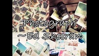 Photograph Lyrics by Ed Sheeran