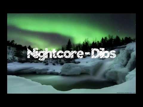 Nightcore - Dibs