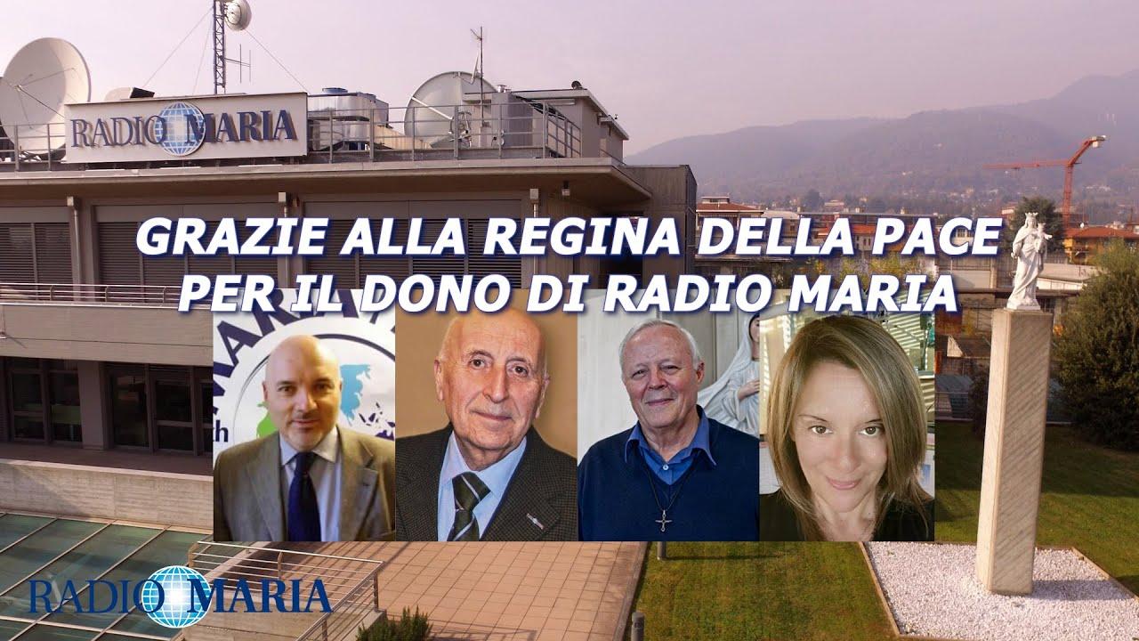 GRAZIE ALLA REGINA DELLA PACE PER IL DONO DI RADIO MARIA