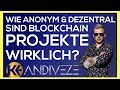 Blockchain Projekte ► Crypto & BTC Dezentral und anonym oder alles Manipulation? ERKLÄRUNG DEUTSCH