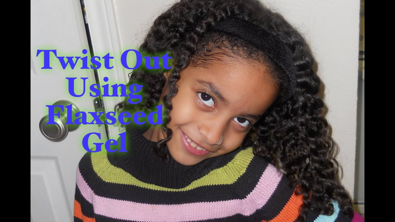 27 Curly Girl Method Flaxseed Twist Out On Kids Hair Youtube
