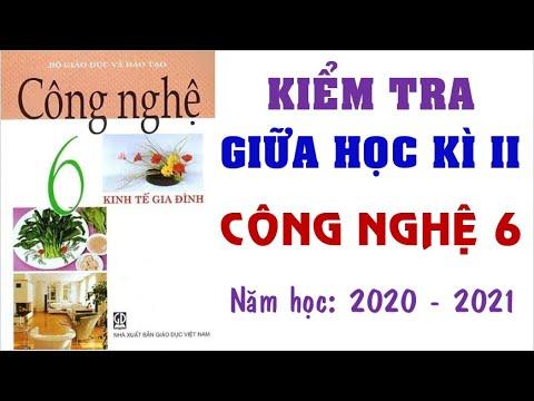 👍👍👍Đề thi giữa học kì 2 môn CÔNG NGHỆ lớp 6 năm học 2020 - 2021 (Giải chi tiết)💗💗💗
