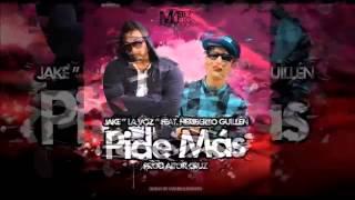 """Jake """"La Voz"""" Ft. Heriberto Guillén - Pide Más (Original Mix)"""
