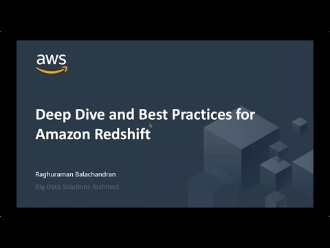 Webinar on Deep Dive and Best Practices for Amazon Redshift