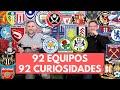 92 CURIOSIDADES DE LOS 92 CLUBES PROFESIONALES DEL FÚTBOL ...