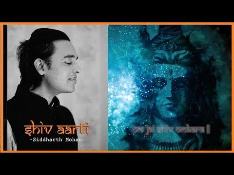 OM JAI SHIV OMKARA | SHIV AARTI | SIDDHARTH MOHAN | MAHASHIVRATRI SPECIAL | SOULFUL
