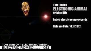 Tom Jonson - Electronic Animal (Original Mix)