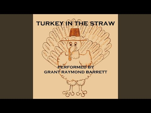 Turkey in the Straw  Early American Folk Song Popularized 1830s Fun for Thanksgiving