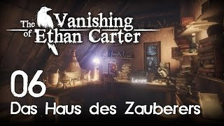 The Vanishing of Ethan Carter [06] [Das Haus des Zauberers] [Redux] [Let's Play Gameplay Deutsch] thumbnail