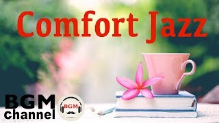 Comfort Jazz - Smooth Jazz Instrumental Bossa Nova Music