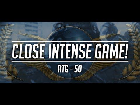 RTG 50 - CLOSE INTENSE GAME!