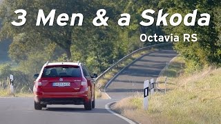 Three Men and a Skoda Octavia RS 230 - Everyday Driver