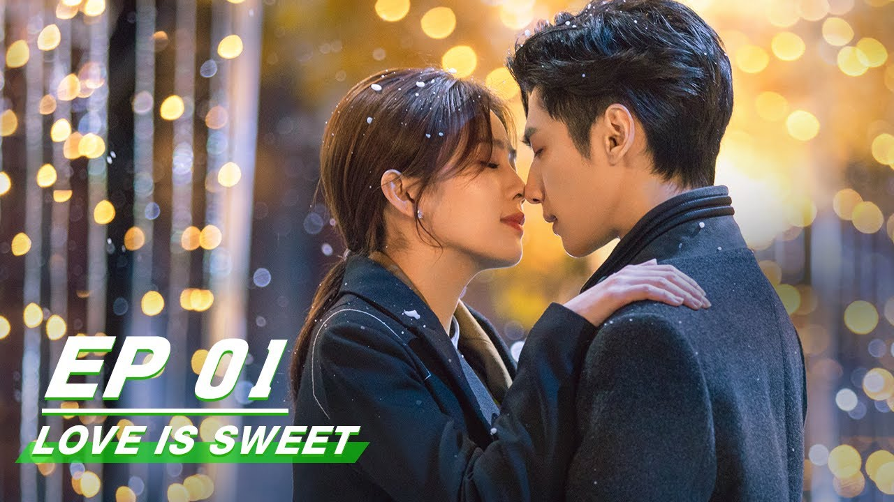 Download 【FULL】Love is Sweet EP01 | 半是蜜糖半是伤 | iQIYI