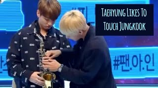 Taehyung Likes To Touch Jungkook