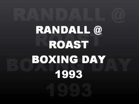 RANDALL @ ROAST, The Astoria,Boxing Day 1993