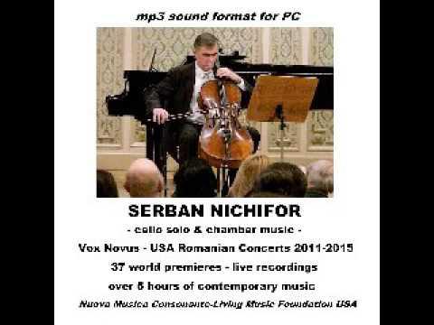 SERBAN NICHIFOR (cello solo) 3/3