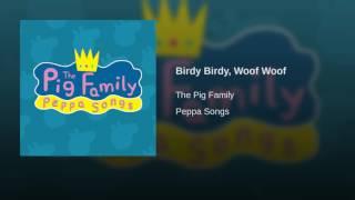Video Birdy Birdy, Woof Woof download MP3, 3GP, MP4, WEBM, AVI, FLV Agustus 2018