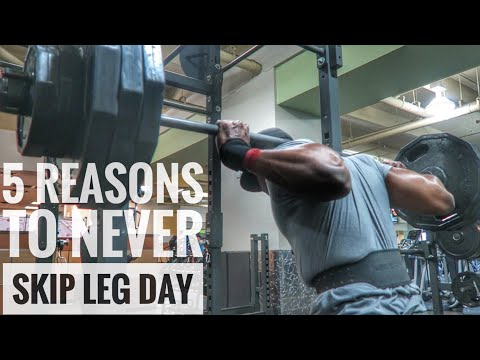 5 Reasons To Never Skip Leg Day