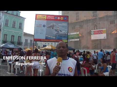 TV LAPA DIGITAL REPORTAGEM CARNAVAL SALVADOR 2018 PELOURINHO