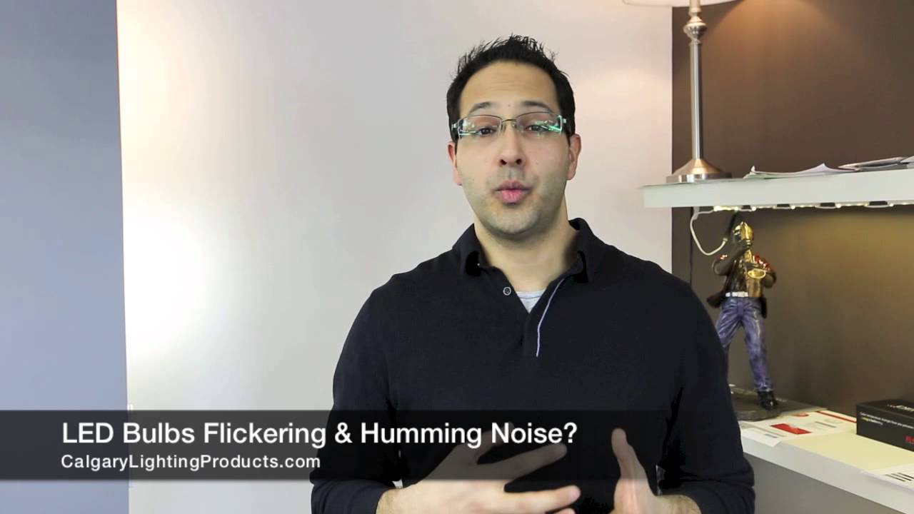 Why Do My Led Light Bulbs Flicker Or Make A Humming Sound Youtube Motion Wiring Premium