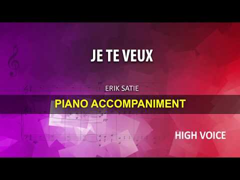Je te Veux / Satie: Karaoke + Score guide / High voice