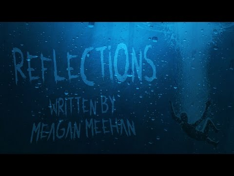 """Reflections"" by Meagan Meehan 
