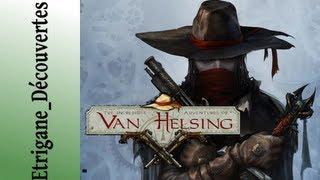 The incredible adventures of Van Helsing - Critique et découverte [Fr]