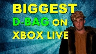 Biggest D-Bag on Xbox Live!
