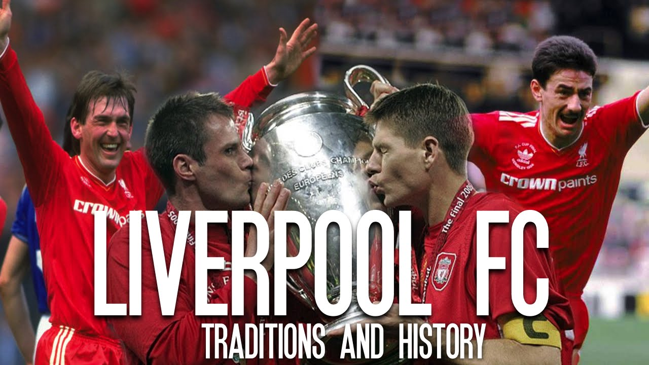 Liverpool FC - Traditions and History - YouTube
