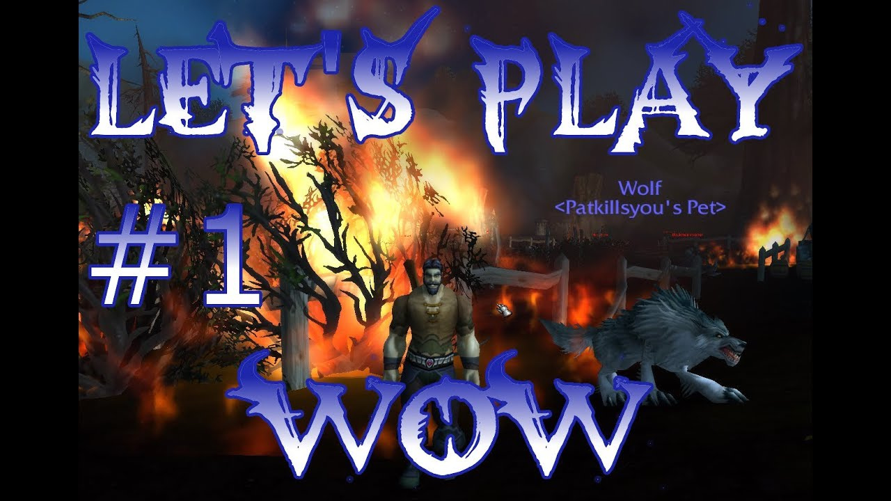 let s play wow
