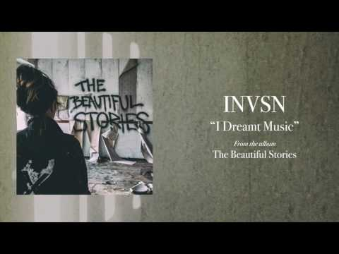 INVSN - I Dreamt Music (Official Audio)