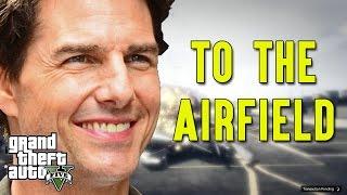 Karp Klips: TO THE AIRFIELD! GTA V