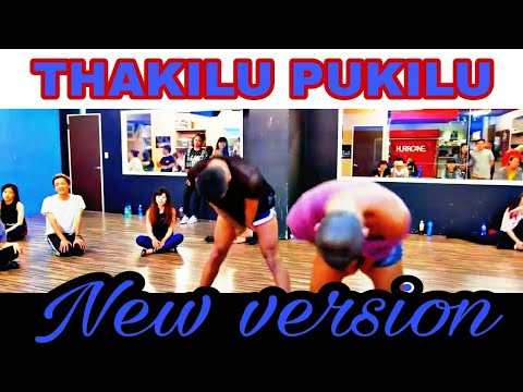 Thakilu Pukilu New Version
