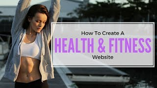 How To Create A Fitness Website With WordPress Online