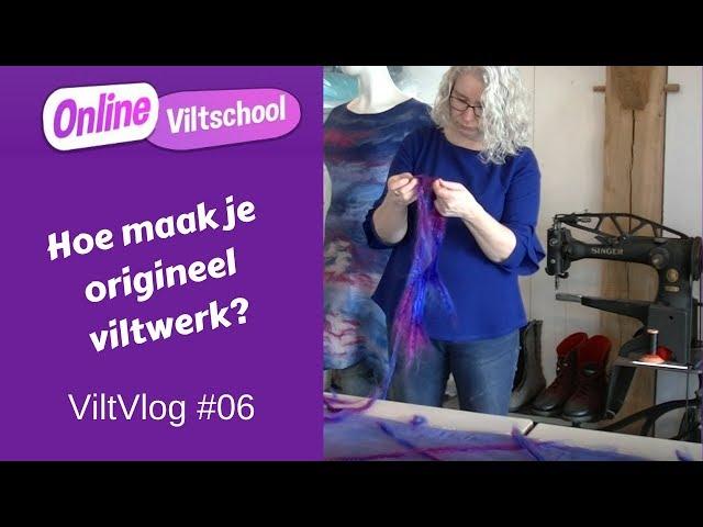 Viltvlog #06 Hoe maak je origineel viltwerk?
