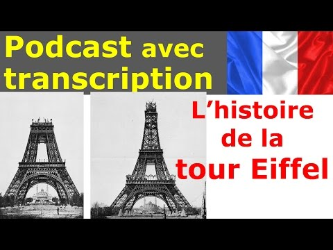 Français facile. Podcast français + Transcription. La tour Eiffel. Niv. A2/B1